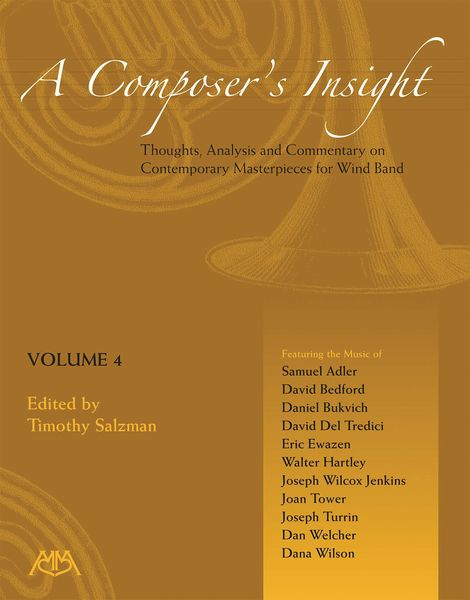 Composer's Insight, Vol. 4 / edited by Timothy Salzman.