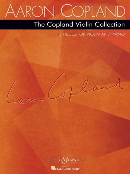 Copland Violin Collection : 13 Pieces For Violin and Piano.