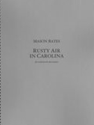 Rusty Air In Carolina : For Orchestra and Electronica.