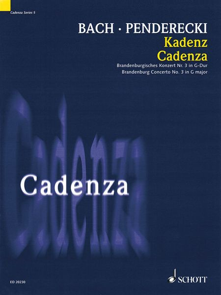 Cadenza : Brandenburg Concerto No. 3 In G Major / Cadenza by Krzysztof Penderecki (2007).