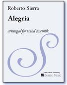 Alegria : For Wind Ensemble / transcribed by Mark Scatterday.