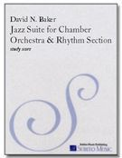 Jazz Suite : For Chamber Orchestra and Rhythm Section.