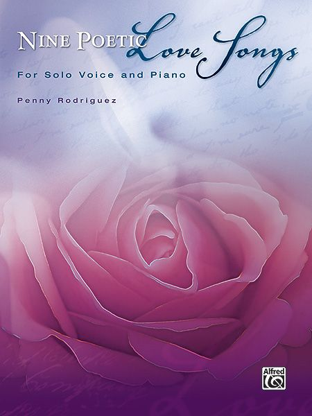 Nine Poetic Love Songs : For Solo Voice and Piano.