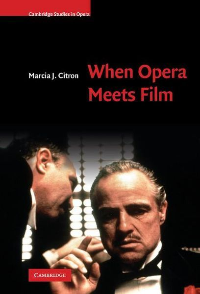 When Opera Meets Film.