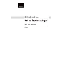 Not No Faceless Angel : For SATB Choir and Cello.