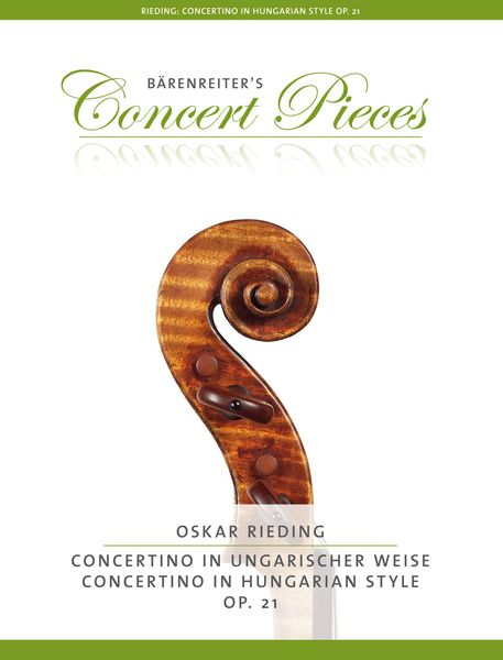 Concertino In Hungarian Style, Op. 21 : For Violin and Piano / edited by Kurt Sassmannshaus.