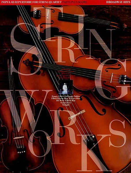Broadway Hits : For String Quartet / arranged by Jack Long.