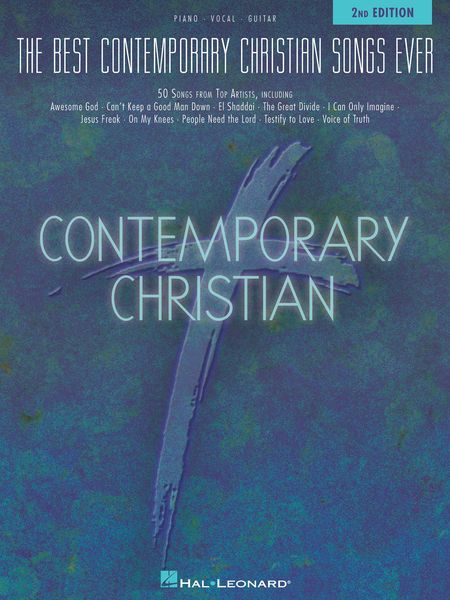 Best Contemporary Christian Songs Ever - 2nd Edition.