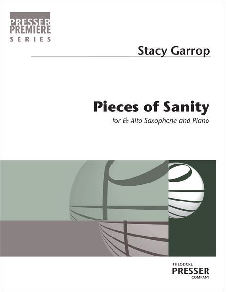 Pieces Of Sanity : For Alto Saxophone and Piano (2007).