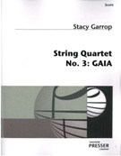 String Quartet No. 3 : Gaia (2008).