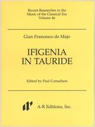 Ifigenia In Tauride (1764) / edited by Paul Corneilson.