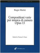 Compositioni Varie Per Musica Di Camera, Op. 13 / edited by Thomas D. Dunn.