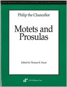Motets and Prosulas / edited by Thomas B. Payne.