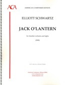 Jack O'Lantern : For Chamber Orchestra and Lights (2000).