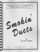 Modern Jazz Duets, Vol. 2 (Smokin') : For All Treble Clef Instruments.