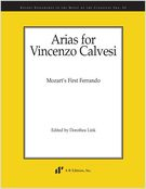 Arias For Vincenzo Calvesi : Mozart's First Ferrando / edited by Dorothea Link.