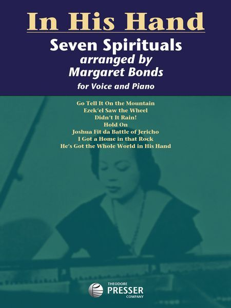 In His Hand - Seven Spirituals : For Voice and Piano.
