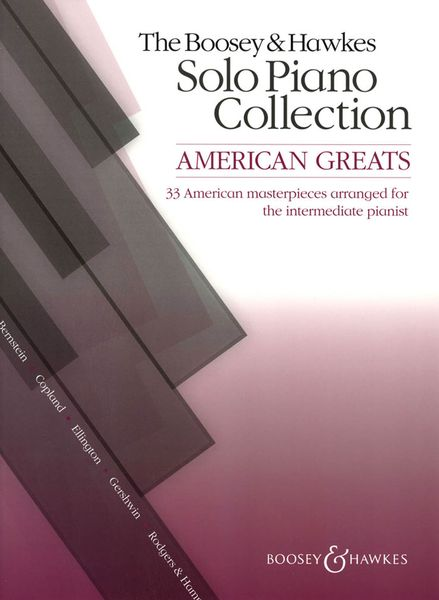American Greats : 33 American Masterpieces arranged For The Intermediate Pianist.