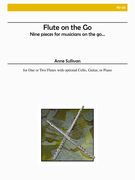 Flute On The Go : Nine Pieces For Musicians On The Go.