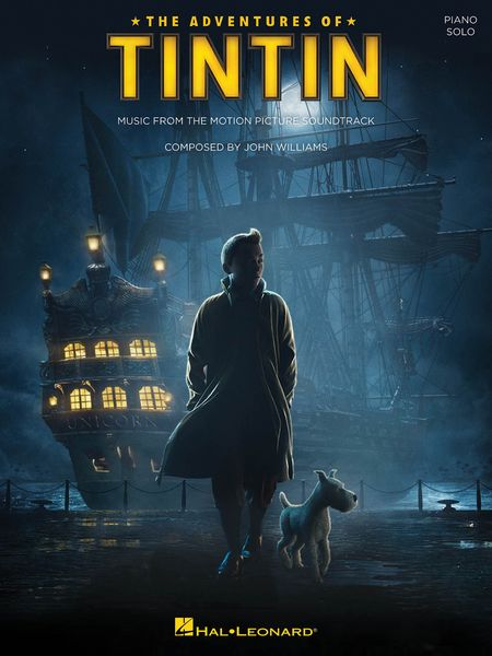 Adventures Of Tintin - Music From The Motion Picture Soundtrack : For Solo Piano.