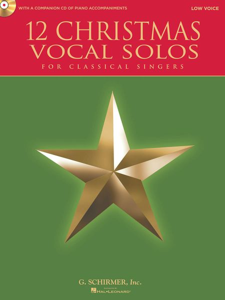 12 Christmas Vocal Solos For Classical Singers : Low Voice.