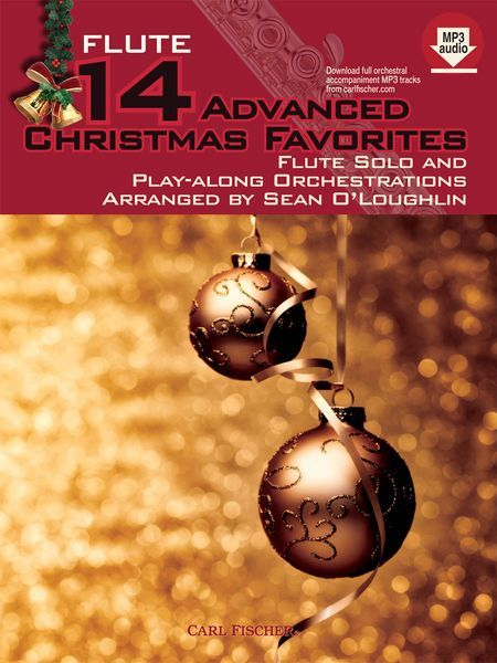 14 Advanced Christmas Favorites : For Flute Solo and Play-Along Orchestrations.