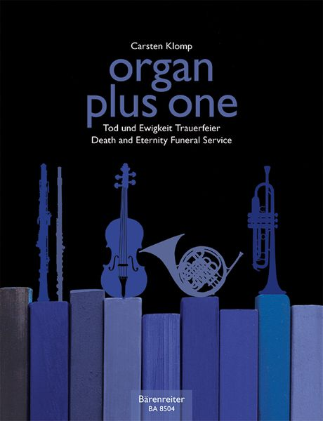 Organ Plus One : Death and Eternity; Funeral Service / edited by Carsten Klomp.