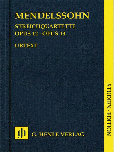 String Quartets, Op. 12 and 13 - Urtext Edition.