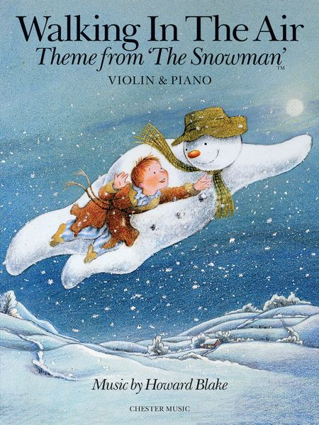 Walking In The Air - Theme From The Snowman : For Violin and Piano.