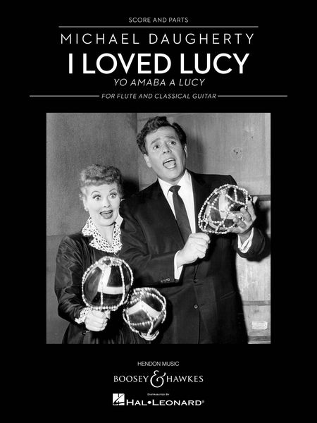 I Loved Lucy (Yo Amaba A Lucy) : For Flute and Classical Guitar.