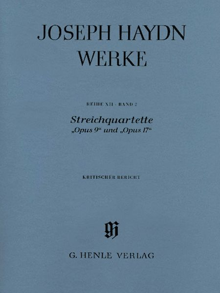String Quartets Op. 9 and Op. 17 / Critical Commentary by Heide Volckmar-Waschk.