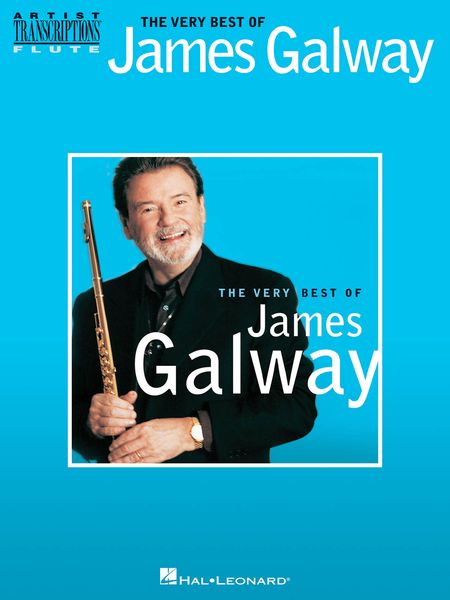 Very Best Of James Galway : For Flute.