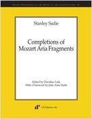 Completions Of Mozart Aria Fragments / edited by Dorothea Link.