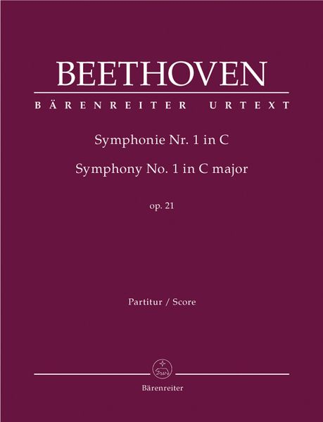Symphony No. 1 In C Major, Op. 21 / edited by Jonathan Del Mar.