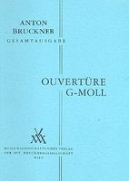 Ouverture In G Minor (1863) / edited by Hans Jancik and Rüdiger Bornhöft.