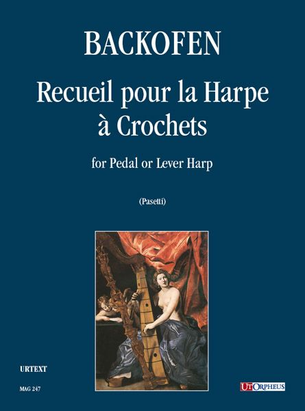 Recueil Pour la Harpe A Crochets : For Pedal Or Lever Harp / edited by Anna Pasetti.
