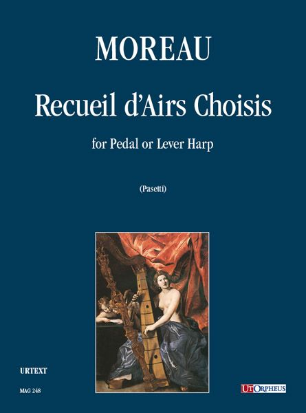 Recueil d'Airs Choises : For Harp / edited by Anna Pasetti.