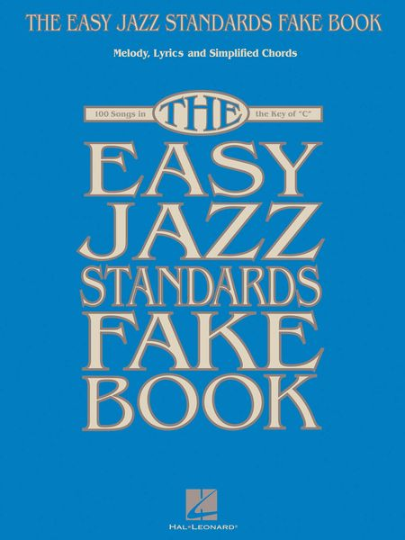 Easy Jazz Standards Fake Book.