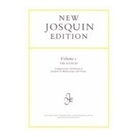 Sources : Compositions Attributed To Josquin In Manuscripts and Prints.