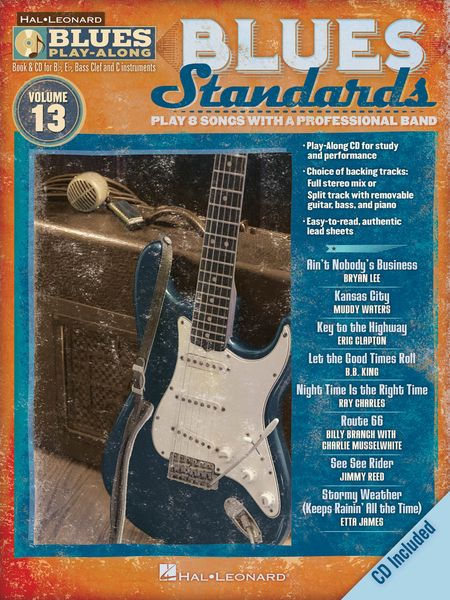 Blues Standards : Play 8 Songs With A Professional Band.
