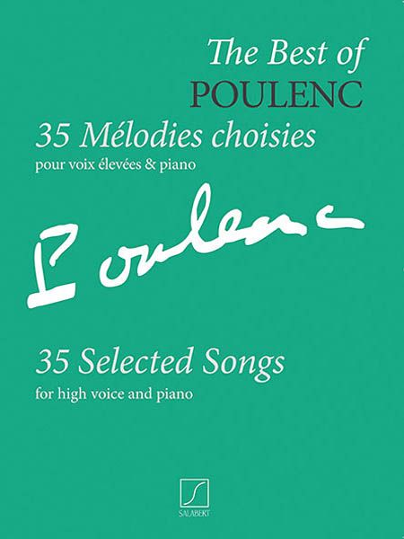Best Of Poulenc - 35 Selected Songs : For High Voice and Piano.