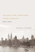 New York Composers' Forum Concerts, 1935-1940.