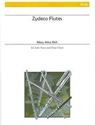 Zydeco Flutes : For Solo Voice and Flute Choir.