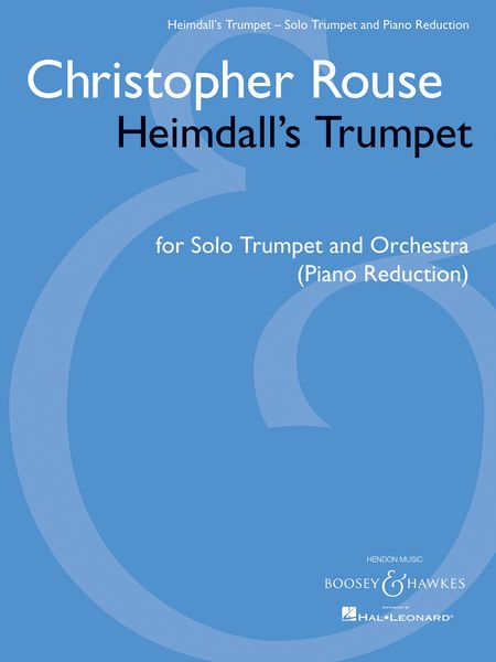 Heimdall's Trumpet : For Solo Trumpet and Orchestra (2012) - Piano reduction.