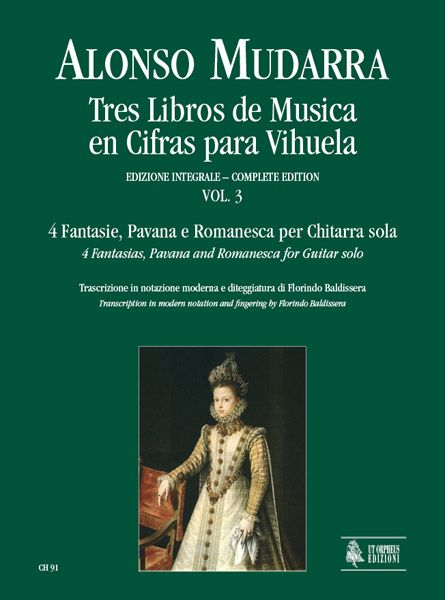Tres Libros De Musica En Cifras Para Vihuela, Vol. 3 / Transcription In Modern Notation For Guitar.