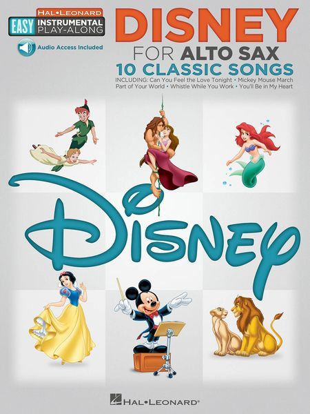 Disney For Alto Sax : 10 Classic Songs.