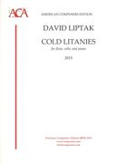 Cold Litanies : For Flute, Cello and Piano (2015).