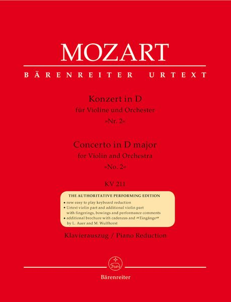 Concerto In D Major, No. 2, K. 211 : For Violin and Orchestra - reduction For Piano.