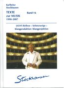 Texte Zur Musik 1998-2007, Band 16 / edited by Imke Misch.