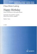 Happy Birthday - Heitere Variationen Im Stile Grosser Meister : For Mixed Choir (SATB) A Cappella.